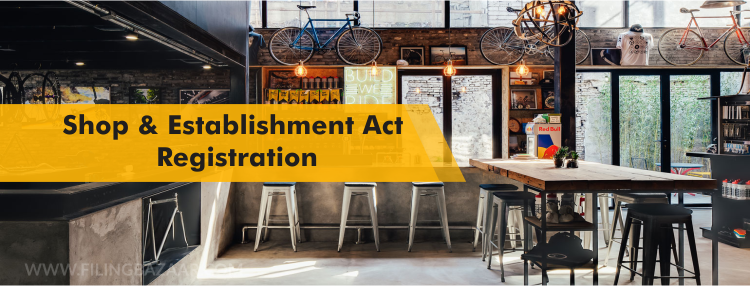 Shop & Establishment Act Registration