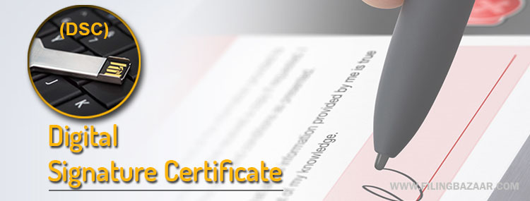 Digital Signature Certificate (DSC)