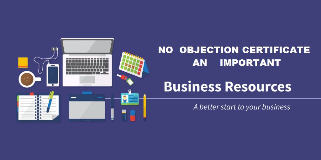 How To Obtain NOC For Business Registration
