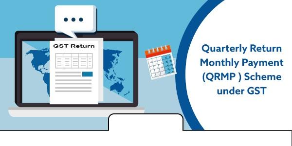 All about QRMP Scheme applicable under GST