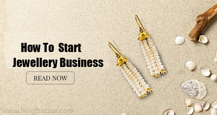 How To Obtain Jewellery Business License